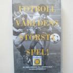 Fotboll – världens största spel!