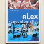 Alex – laget eller målet