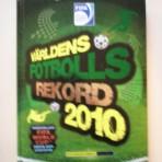 Världens fotbollsrekord 2010