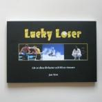 Lucky Loser – Lär av dina förluster och bli en vinnare