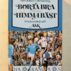 Borta bra Himma bäst – En bok om Malmö FF