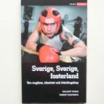 Sverige, Sverige, fosterland. Om ungdom, identitet och främlingskap