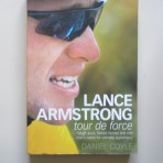 Lance Armstrong – tour de force