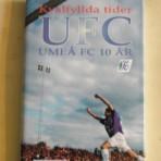 Kvalfyllda tider – Umeå FC 10 år