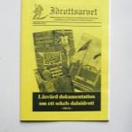 Idrottsarvet. Medlemsblad för Dalarnas Idrottshistoriska förening – Stödförening för Dalarnas Idrottsmuseum. Januari 2003