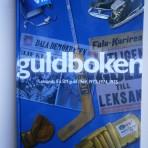 Guldboken. Leksands IF:s SM-guld 1969, 1973, 1974, 1975