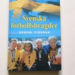 Svenska fotbollsbragder genom tiderna