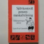 Självkontroll genom mental träning. Tillämpningar – idrott