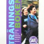 Träningsboken. Säker, effektiv och rolig träning!
