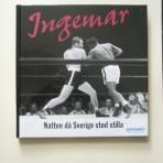 Ingemar – natten då Sverige stod stilla