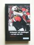 Drömmar och tacklingar – en bok om NHL