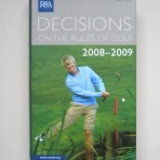 Decisions of the Rules of Golf 2008-2009