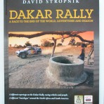 Dakar Rally. A Race to the End of the World, Adventures and Reason