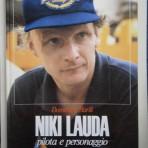 Niki Lauda – Pilota e personaggio