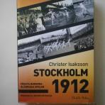 Stockholm 1912. Första moderna olympiska spelen. Människorna, idrotten och Sverige