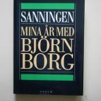 Sanningen. Mina år med Björn Borg