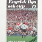 Engelsk liga och cup 75
