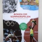 Boken om sommarspelen. Från Aten 1896 till London 2012. En historisk odyssé genom Olympiader och Olympiska Spel