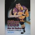 Håkan Loob. Mer än hockey