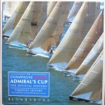 The Champagne Mumm Admiral's Cup – The Official History