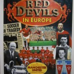 Red Devils in Europe – The Complete History of Manchester United in European Competition