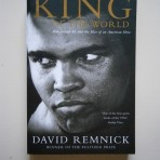 King of the World – Muhammad Ali and the Rice of an American Hero