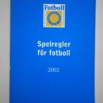 Spelregler för fotboll 2002