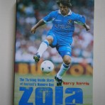 Zola: The Thrilling Inside Story of Football's Numero Uno