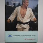 Kamp Respekt Glädje – Svenska Judoförbundet 50 år