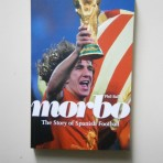 Morbo – The Story of Spanish Football
