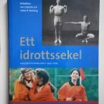 Ett idrottssekel – Riksidrottsförbundet 1903-2003
