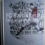 FC Barcelona cent anys d'història