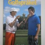 Golfspråket – en lättsmält bok om ord och uttryck i golfens värld