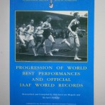 Progression of World Best Performances and Official IAAF World Records