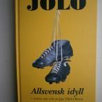 Jolo. Allsvensk idyll – texter om och av Jan Olof Olsson