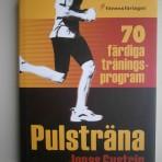 Pulsträna. 70 färdiga träningsprogram