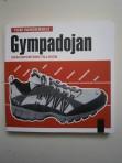 Gympadojan – från sportsko till ikon