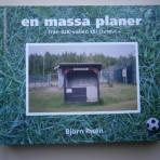 En massa planer – från AIK-vallen till Övrevi -