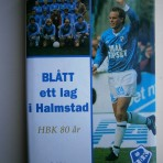 Blått ett lag i Halmstad – HBK 80 år