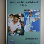 Smålands Idrottsförbund 100 år: En jubileumskavalkad
