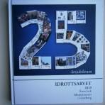 Idrottsarvet 2010. Årets bok, Idrottsmuseet i Göteborg