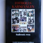 Fotbollskarnevalen. Italiensk resa