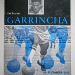 Garrincha – barfotalassen som blev världens bäste fotbollsspelare