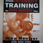 High-Intensity Training – the Mike Mentzer Way