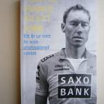 Tour de France är ett jobb: Ett år ur mitt liv som professionell cyklist