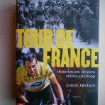 Tour de France – Historien om världens största cykellopp