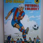 Eric Castel – Fotboll i blodet