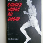Gunder Häggs 80 dagar
