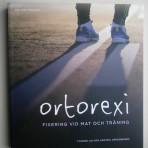 Ortorexi: fixering vid mat och träning