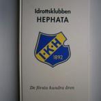 Idrottsklubben Hephata – De första hundra åren